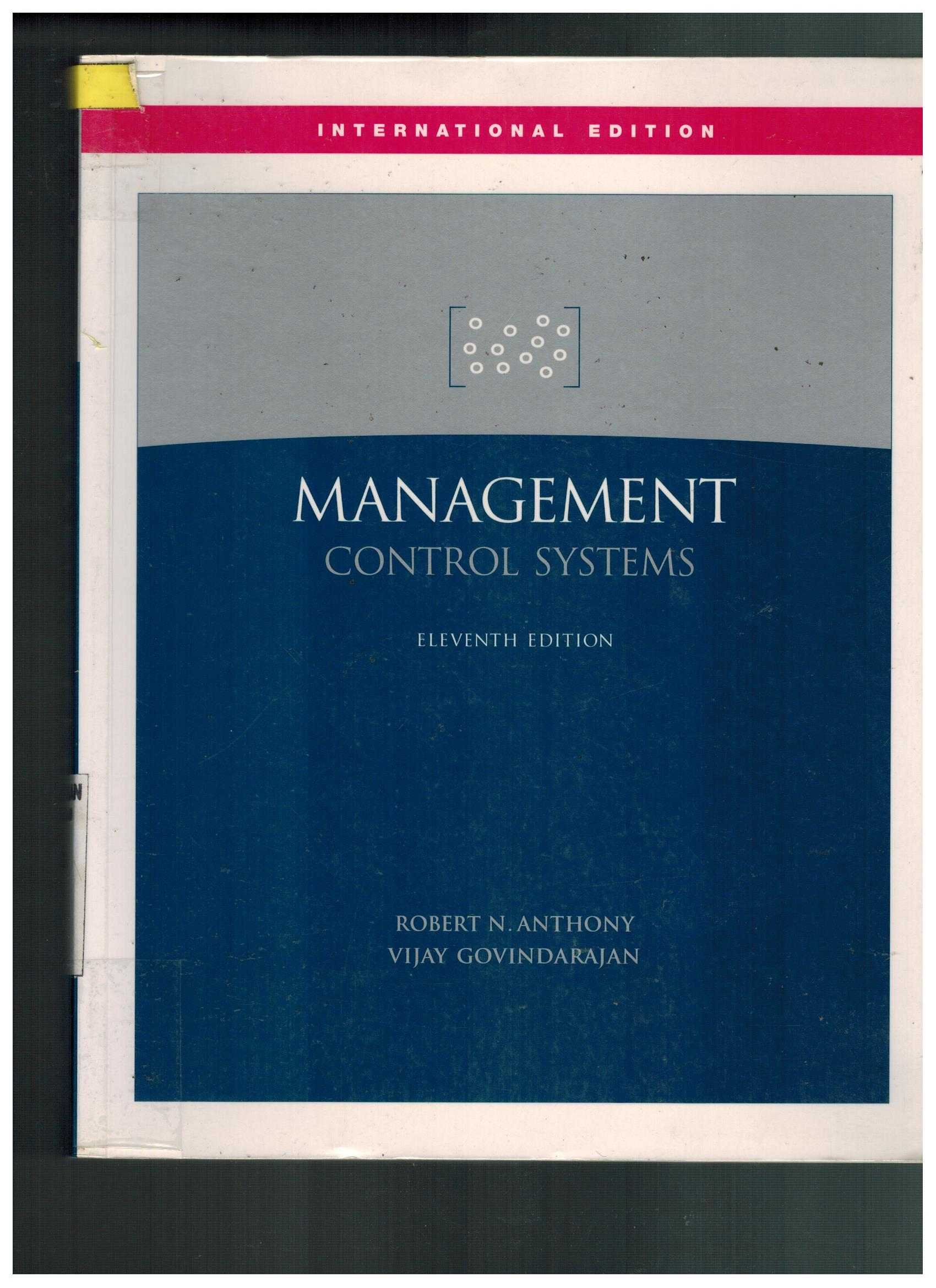 management control systems 4 6 Management control systems 4th edition (4th edition) [kenneth merchant, wim van der stede] on amazoncom free shipping on qualifying offers as the market-leading text for management control and performance measurement, this book will give you a thorough understanding of core concepts and key topics.