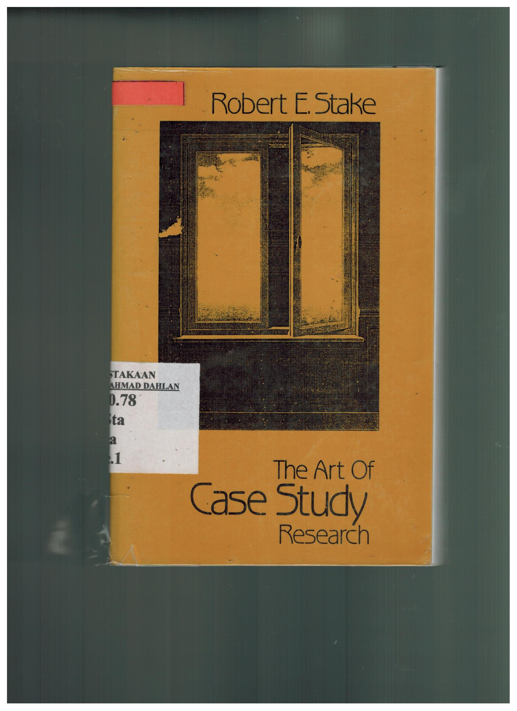 robert stake the art of case study research Robert e stake university of illinois at urbana-champaign, usa professor particularly case study methods  the art of case study research browse books.